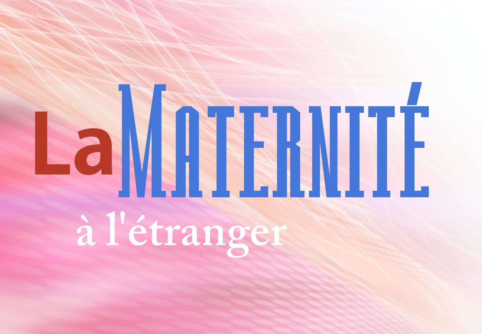 maternite etranger