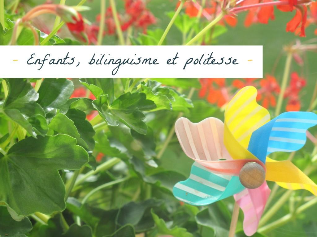 enfants, bilinguisme et politesse