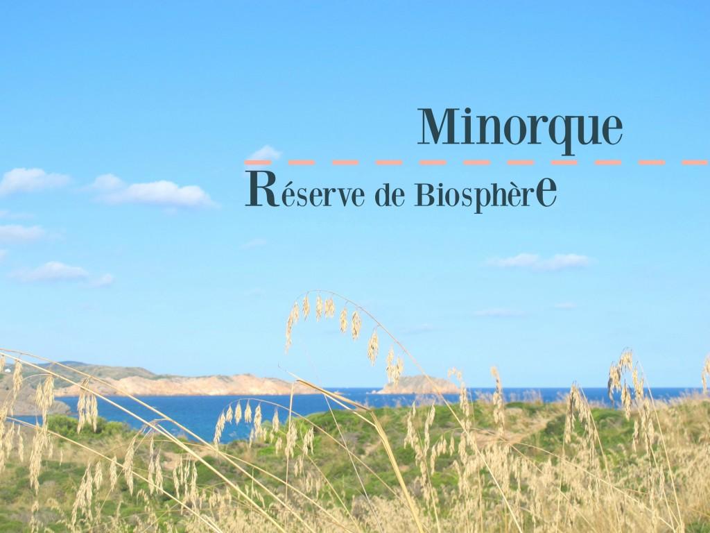 Minorque Réserve de Biosphère